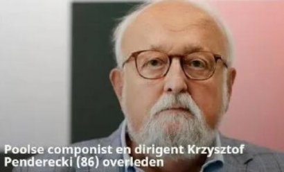 波兰作曲家潘德列茨基病逝,曾5次获得格莱美大奖